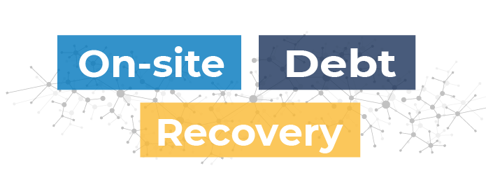 On-site Debt Recovery